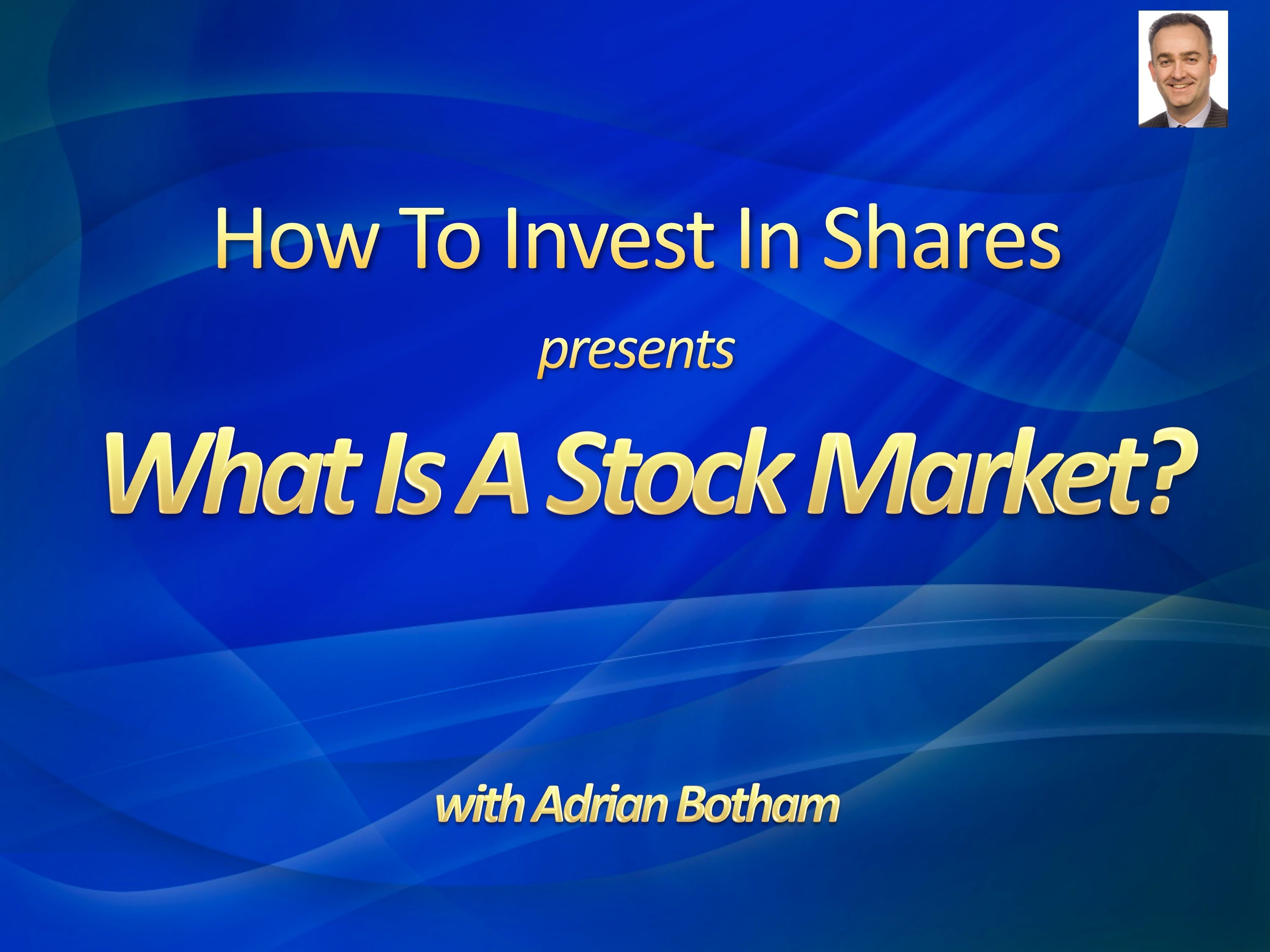 What Is A Stock Market – A Beginners Guide