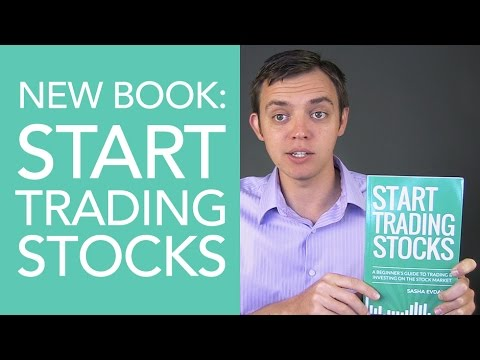 Start Trading Stocks Book – Beginners Guide to Trading & Investing on the Stock Market