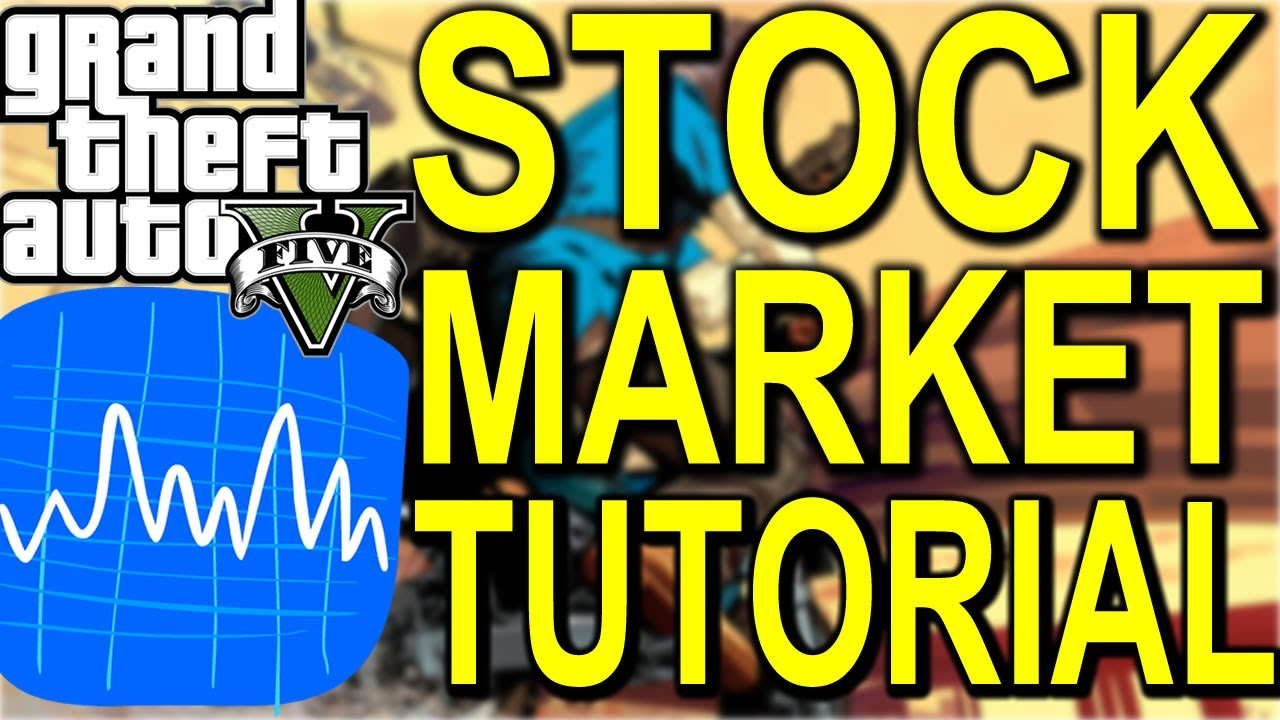 "GTA 5 – ""STOCK TRADING"" Tips and Tricks/Guide To Get More Money! (GTA V)"