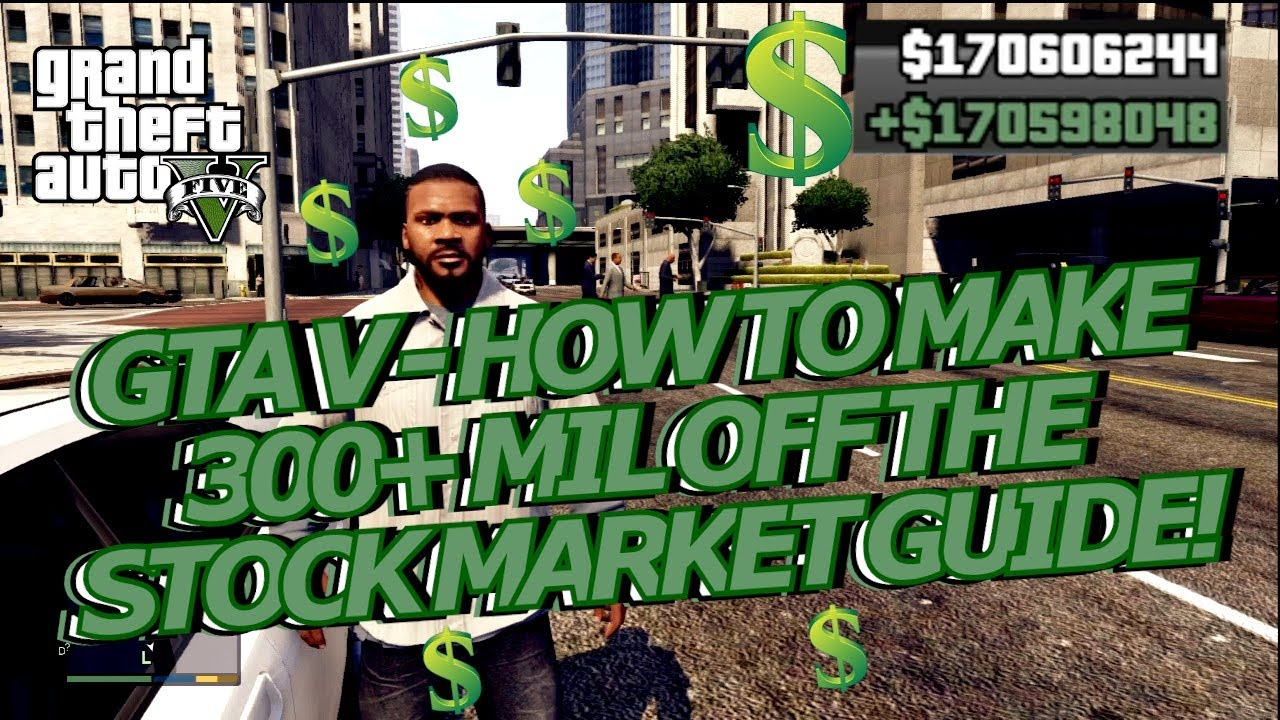 GTA V – ADVANCED STOCK MARKET GUIDE