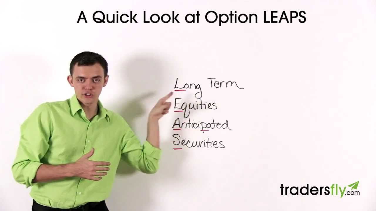 Basic Look at Stock Options: LEAPS