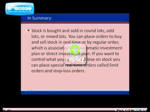 Stock Market Basics – Buying and Selling Stock Part 2