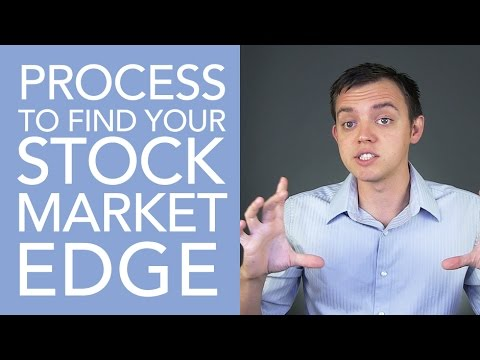 Process to Find Your Stock Market Trading Edge (Advantage)