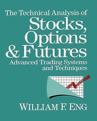 The Technical Analysis of Stocks, Options and Futures : Advanced Trading…