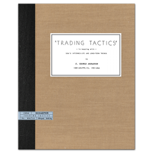 Trading Tactics by E. George Schaefer (Rare Stock Market Book)
