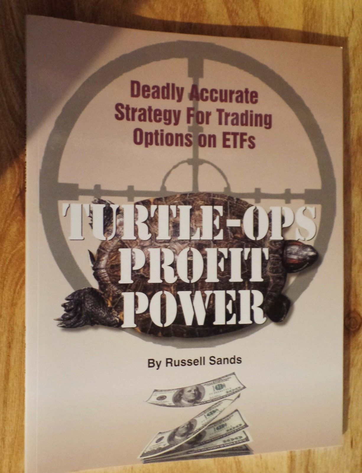 Turtle Ops Profit Power Russell Sands Stock Market Trading of Options on ETFs