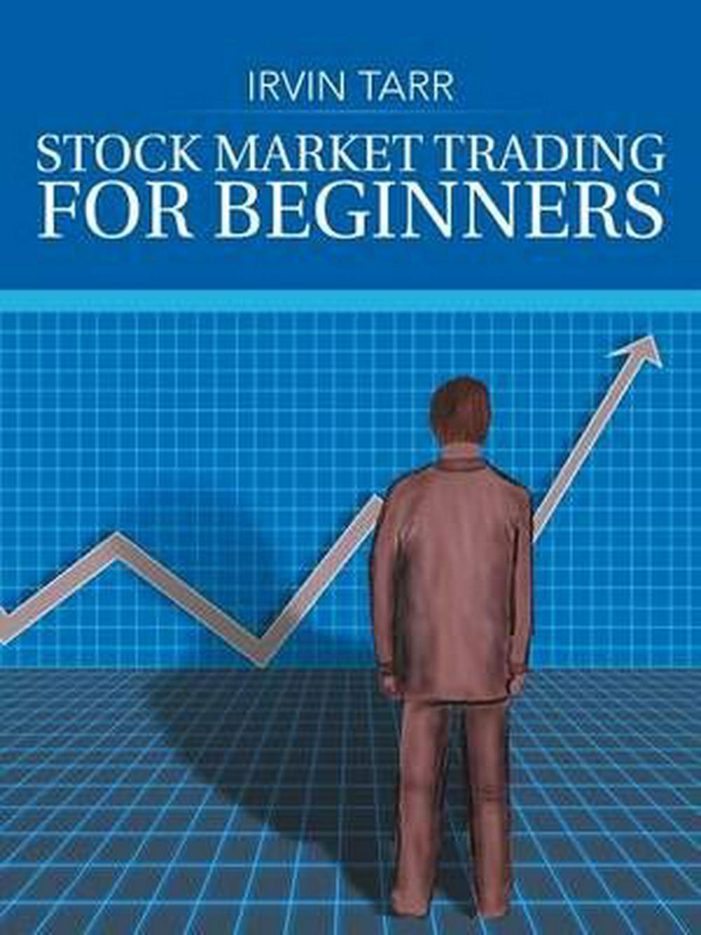 Stock Market Trading for Beginners by Irvin Tarr (English) Paperback Book Free S