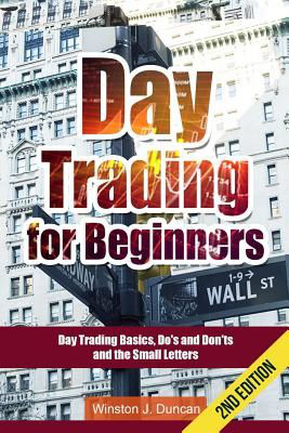 Day Trading: Day Trading for Beginners – Options Trading and Stock Trading Expla
