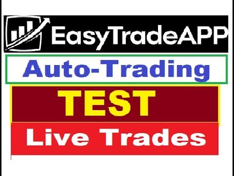 EasyTradeAPP| AUTO-Trading TEST No.1 (LIVE TRADING RESULTS)