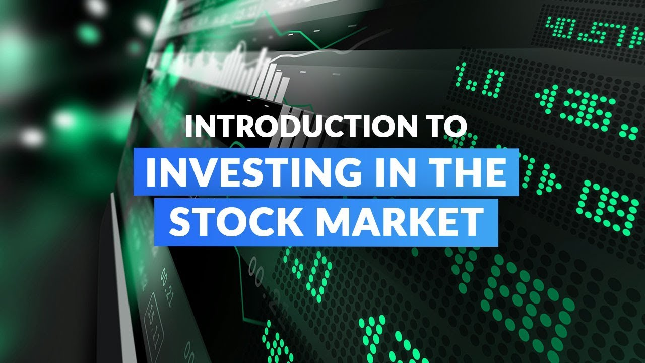 Introduction to Investing in the Stock Market