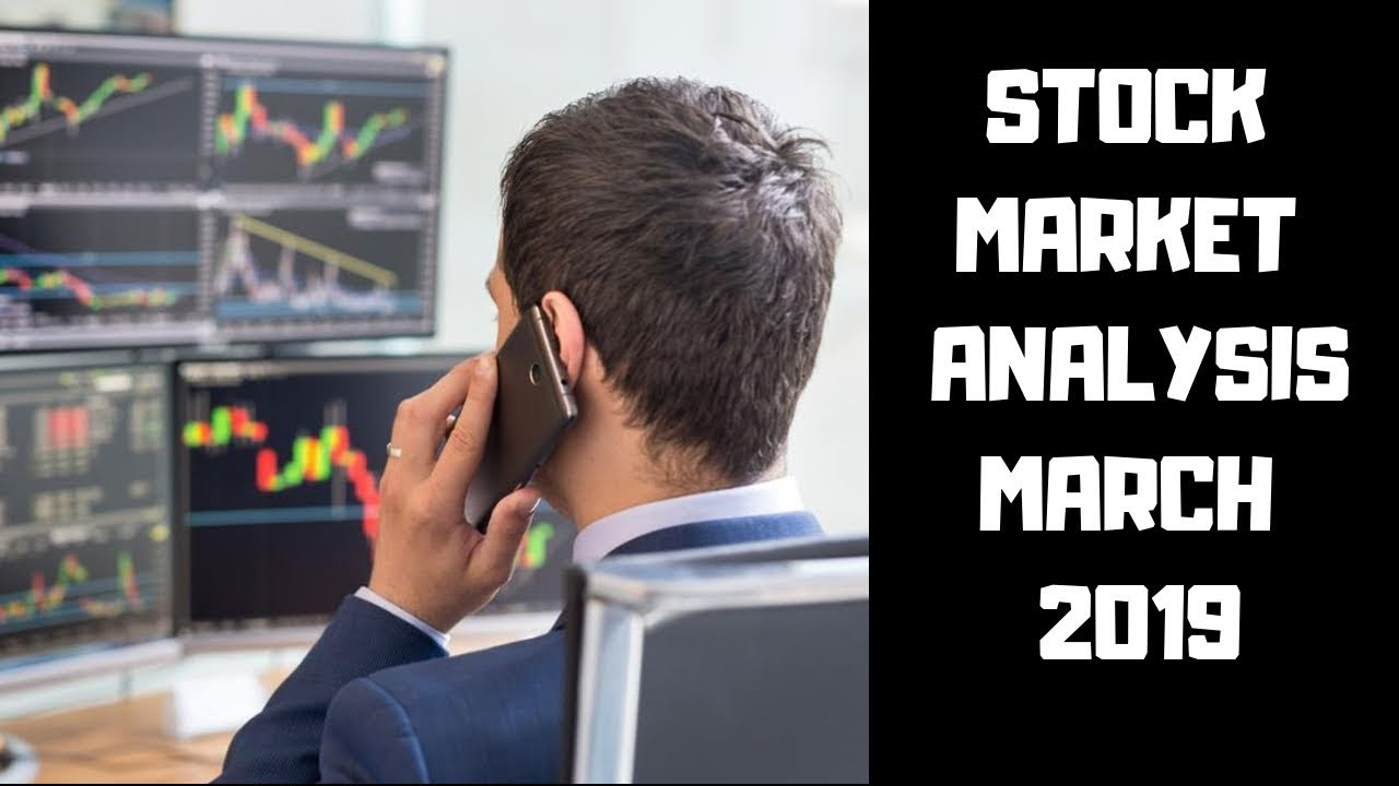 STOCK MARKET ANALYSIS MARCH 2019| WILL STOCKS CRASH?📊