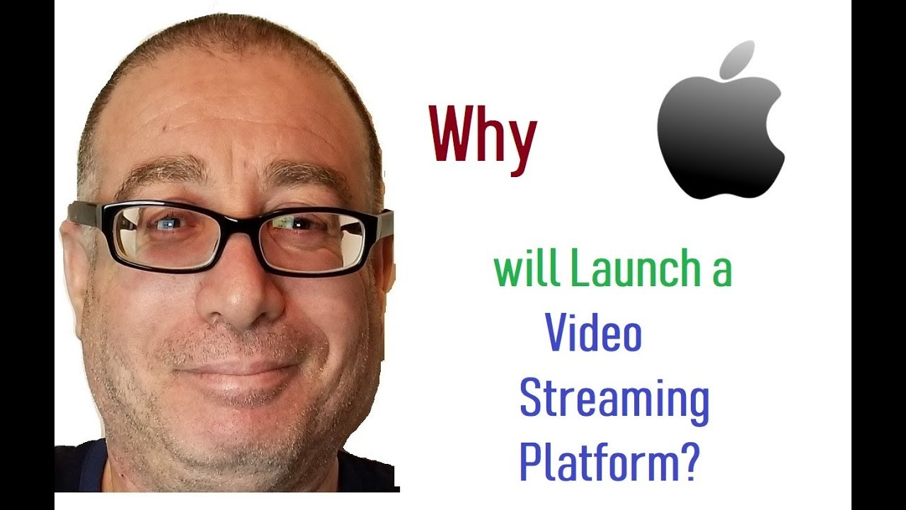 Why Apple Will Launch a Video Streaming Platform?