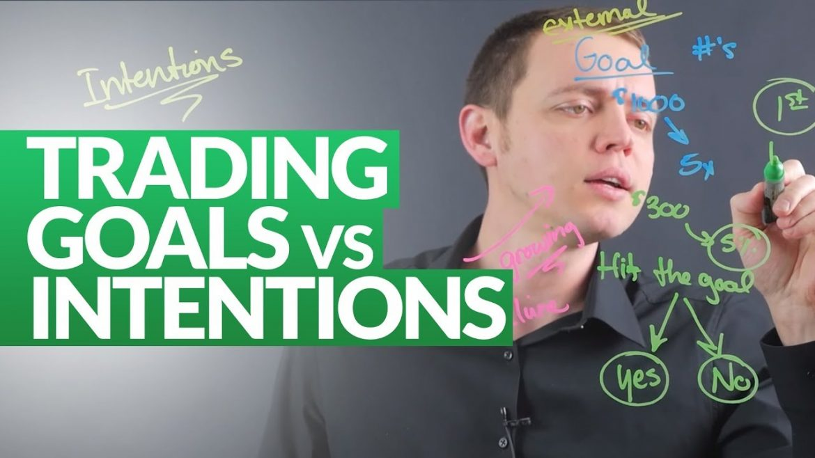 Trading Goals vs Intentions: Mindsets of a Master Trader Ep 226
