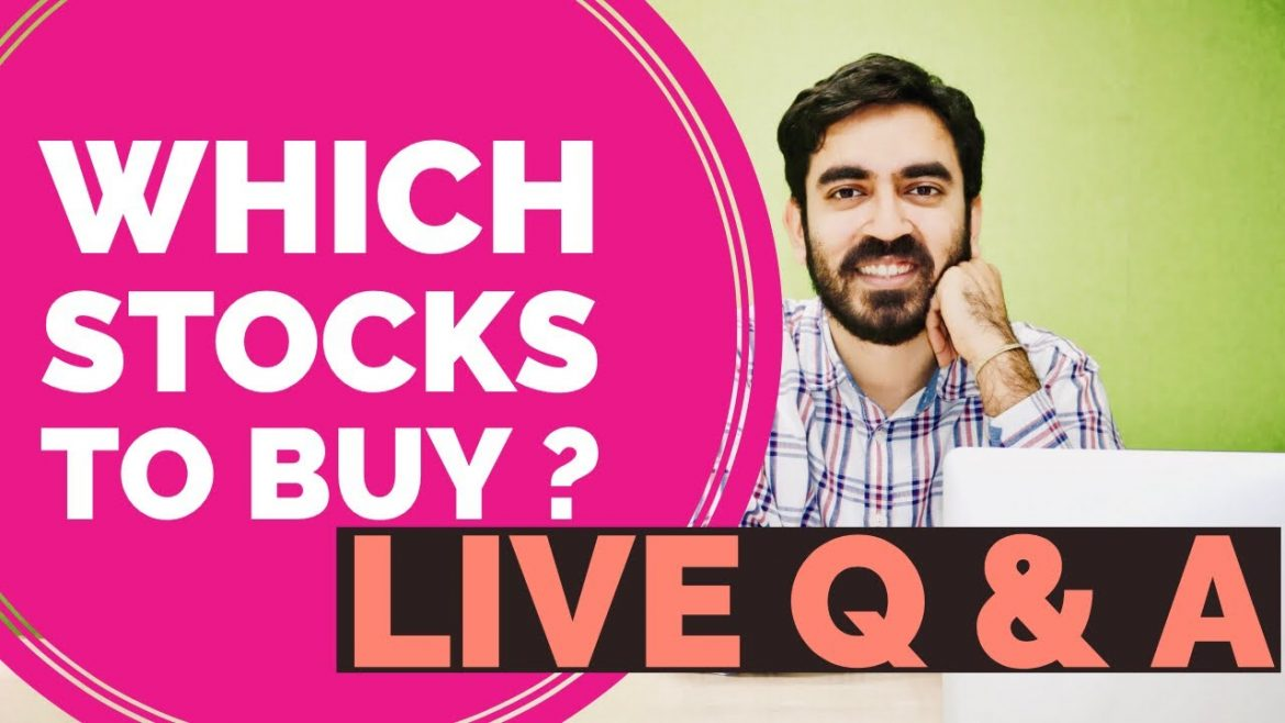 Which stocks to buy ? Live stock market Q&A by Pranjal Kamra