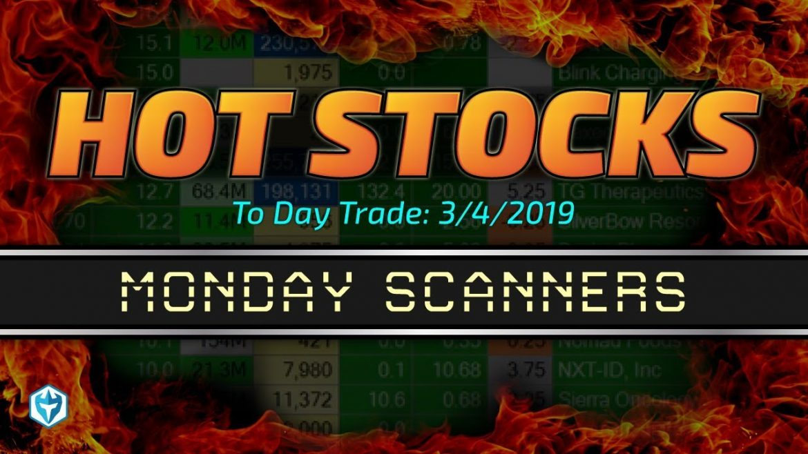 Monday Hot Stock Watch List by Ross | Scanners Day
