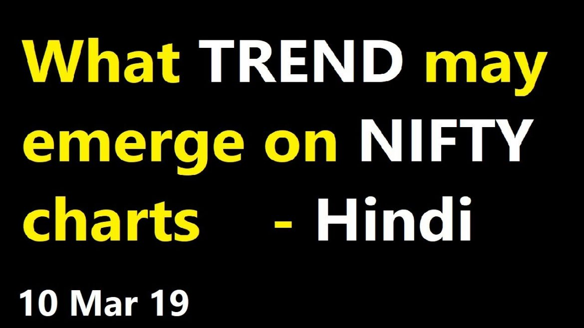 What TREND may emerge on NIFTY charts [Hindi]