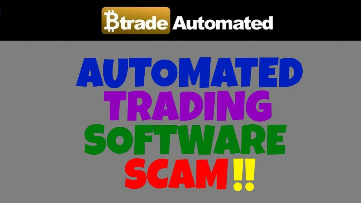 BTRADE AUTOMATED – Automated Trading Software Scam!! (REVIEW) 💀