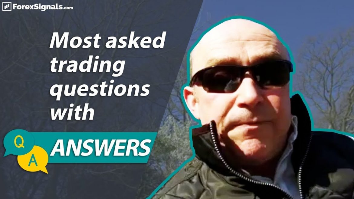 Forex Q&A w/ Andrew Lockwood! Most common trading questions answered!