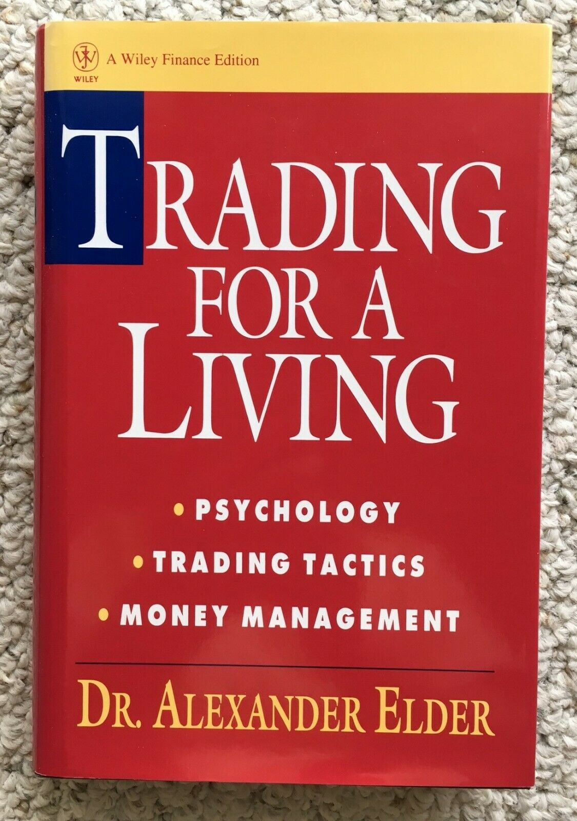 Wiley Finance: Trading for a Living: Investing, Stock Trading Tactics, Money…