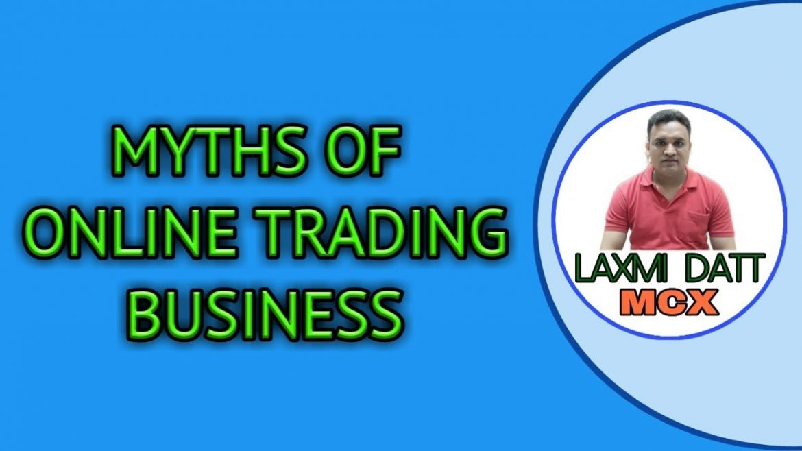 MYTHS OF ONLINE TRADING | MYTHS OF STOCK MARKET | ONLINE BUSINESS |