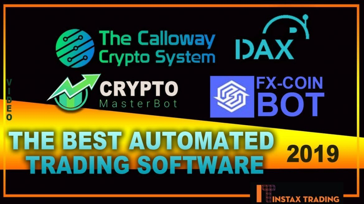 The Best Automated Trading Software of 2019 !!!!!