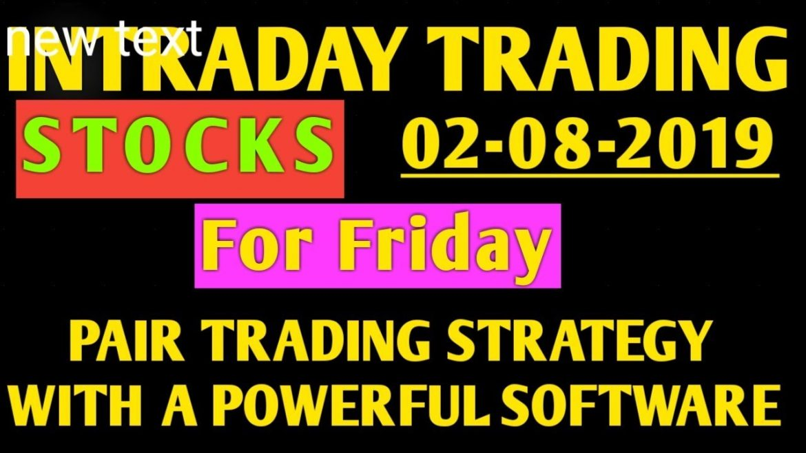 Intraday Trading Stocks For Tomorrow 02-08-2019/Pair Trading Strategy/Share Market