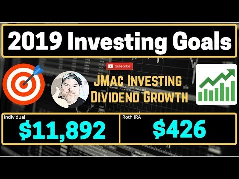 2019 Investing Goals   Dividend Investing    Dividend Growth   Stock Market