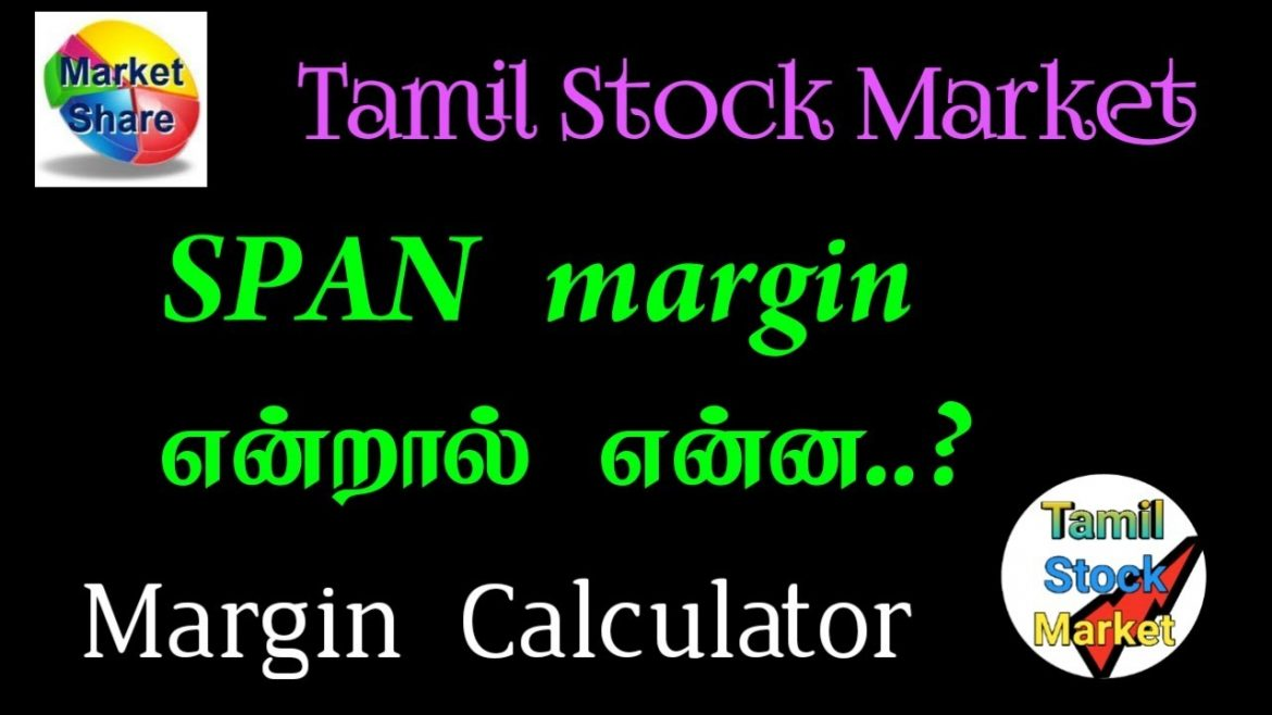 What is Span Margin | How to Calculate Margin in Futures Trading | @Tamil Stock Market