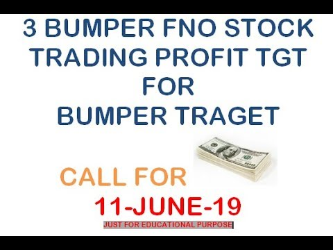 ##3 BUMPER FNO STOCK FOR 11 JUN 19   WILL BE BLAST ALL STOCK MARKET MAY BE DOWN ON MONDAY