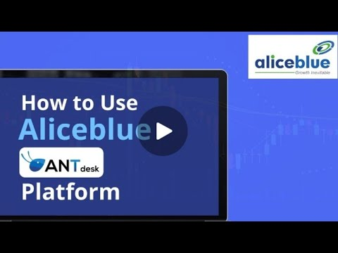 HOW TO USE ALICEBLUE-ANT DESK PLATFORM|TRADING|FEATURES|USAGE|ORDER|TRADER'S CLUB