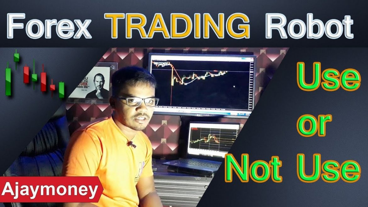 Dont use Auto Trading Robot in Forex Trading !