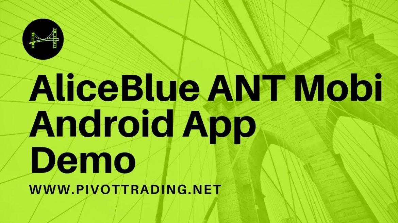 ANT Mobi Demo – Aliceblue Mobile Trading Platform – (in English)