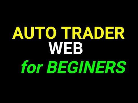 AUTO TRADER WEB FOR BEGINNERS – binary auto trading FREE