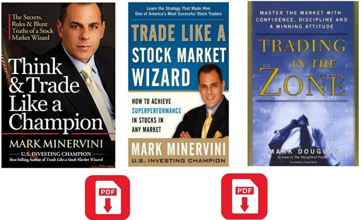Think & Trade Like a Champion & Stock Market Wizard  trading in the zone [P.D.F]