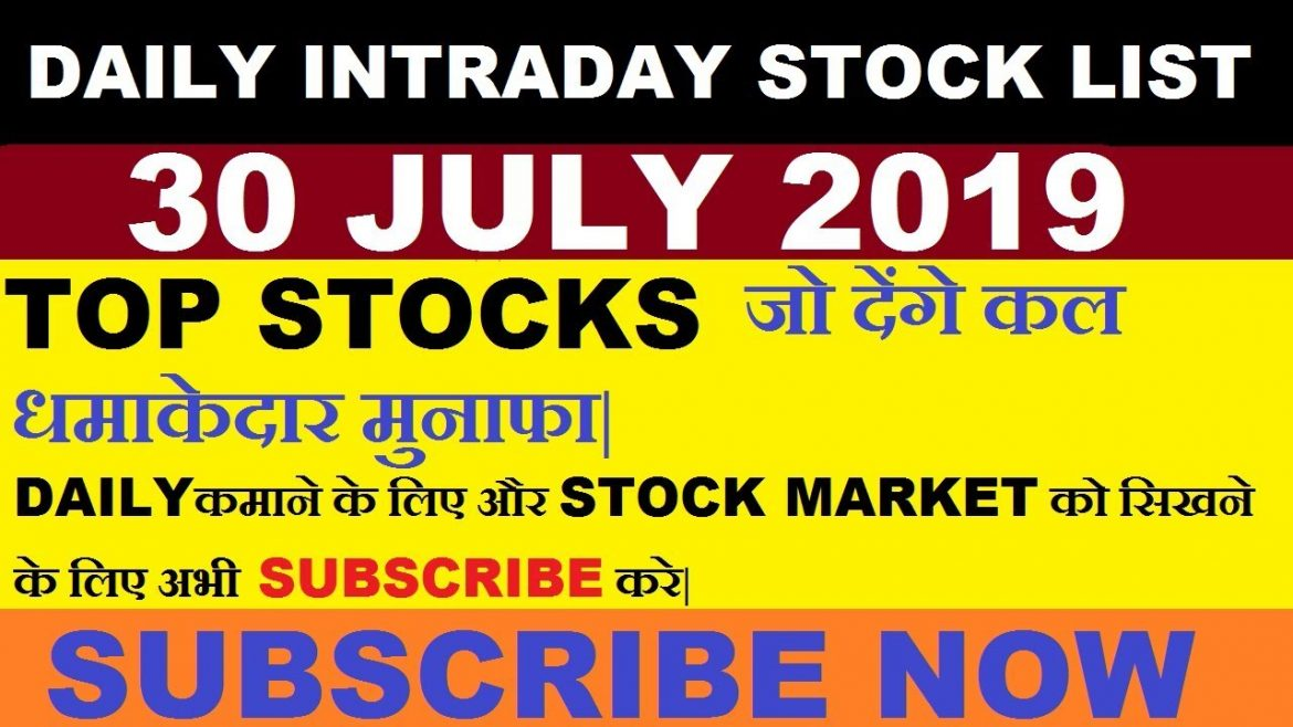 Intraday trading tips for 30 JULY 2019 | intraday trading strategy | Intraday stocks for tomorrow |