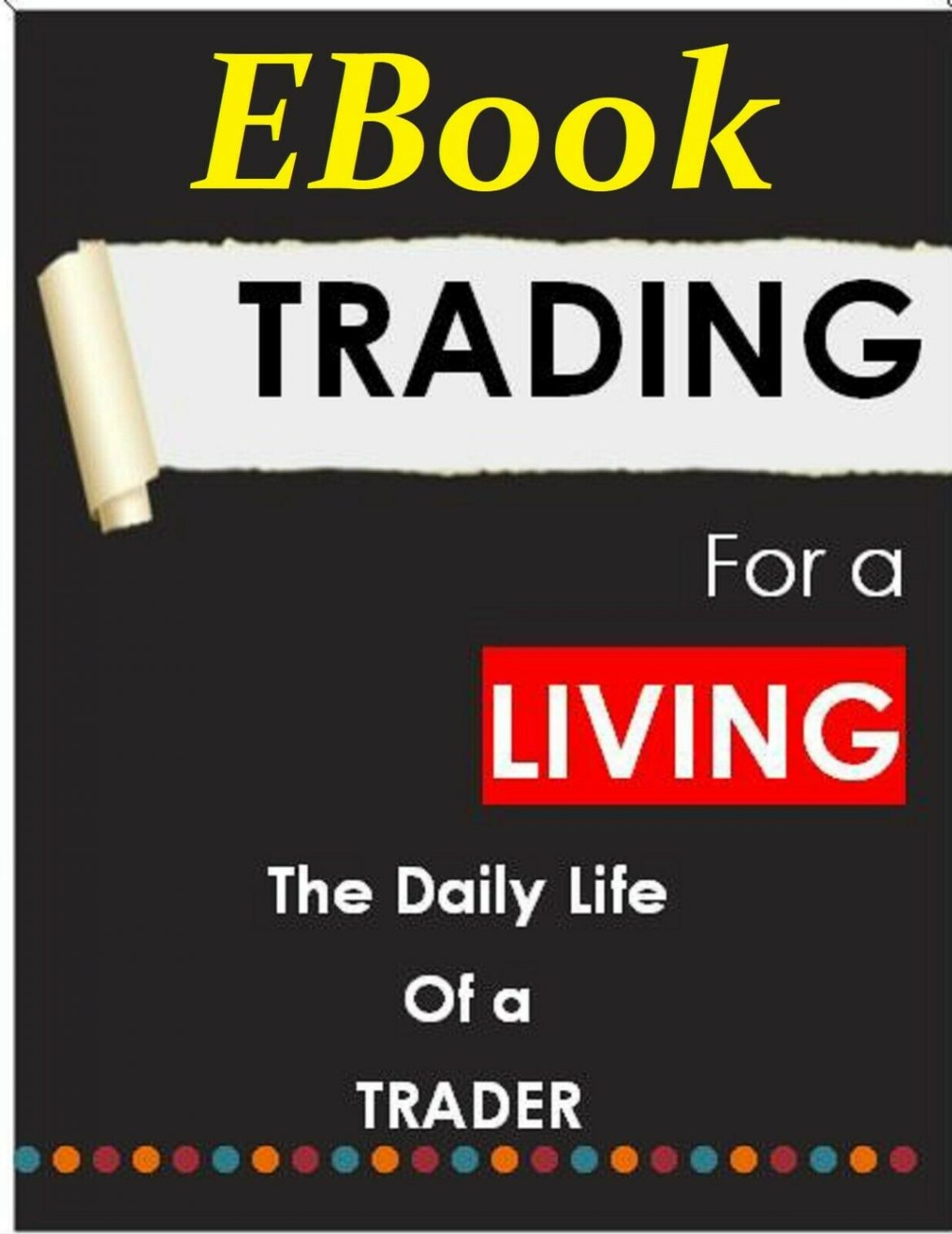 How I Trade For a Living Learn Investment Wall Street Stock Market Secrets Money