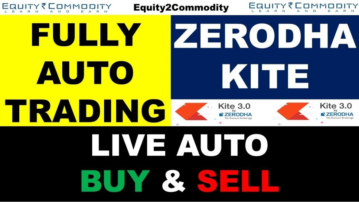FULLY AUTO TRADING LIVE IN ZERODHA KITE | LIVE AUTO BUY & SELL | AUTOMATED TRADING SOFTWARE