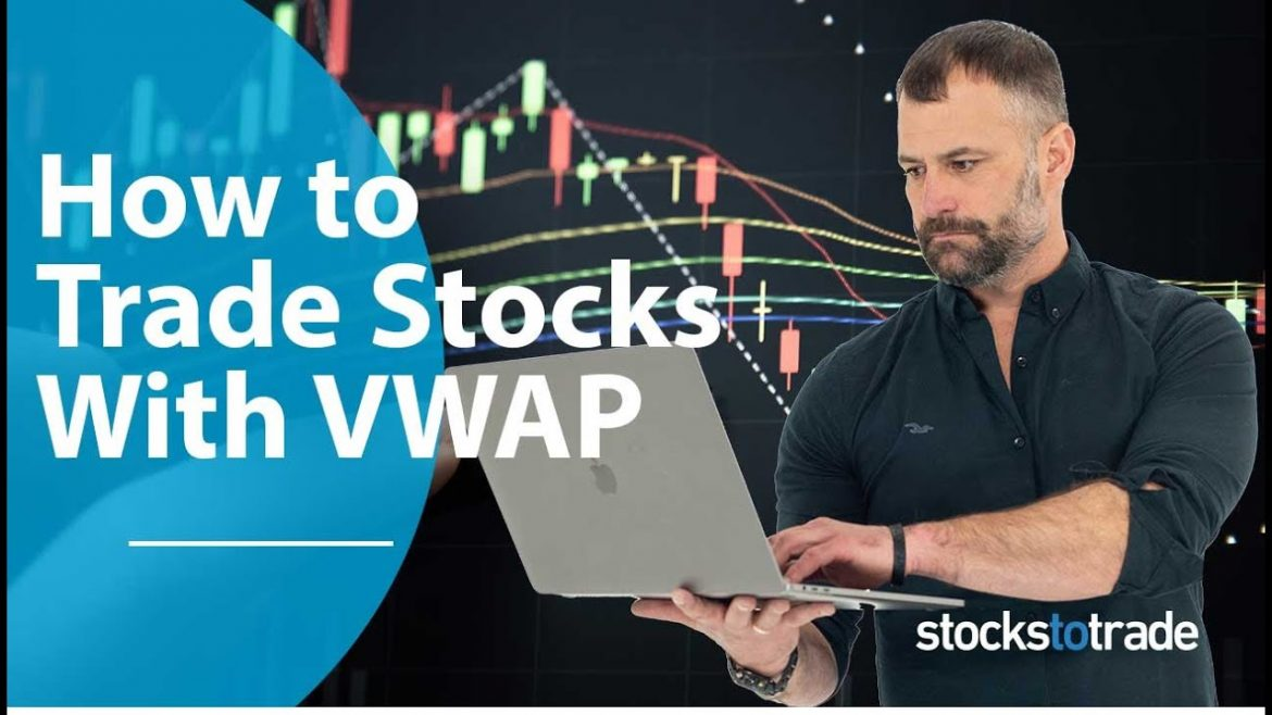How to Trade Stocks With the VWAP Indicator (2019)
