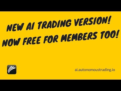 NEW Autonomous Trading AI Bot app version for Stocks, ETF, Crypto and Forex