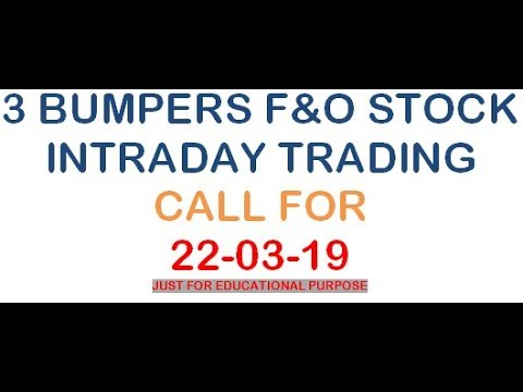 @#3 BUMPER TRADING CALL FNO STOCK FOR  22 MAR 19 JUST FOR EDUCATIONAL PURPOSE