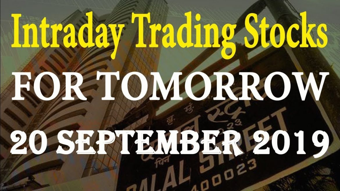 Intraday Trading Tips for Tomorrow 20 September 2019| Stocks buy for Tomorrow | Free trading tips