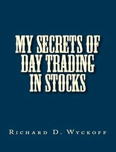 MY SECRETS OF DAY TRADING IN STOCKS, Brand New, Free shipping in the US