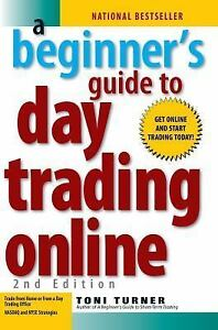 A Beginner's Guide to Day Trading Online 2nd Edition by Toni Turner Stocks