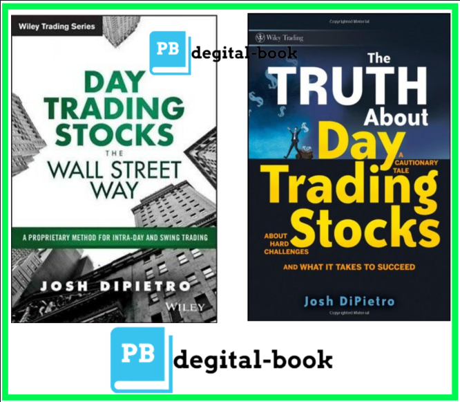Day Trading Stocks the Wall Street  & The truth about day trading stock [P.D.F]