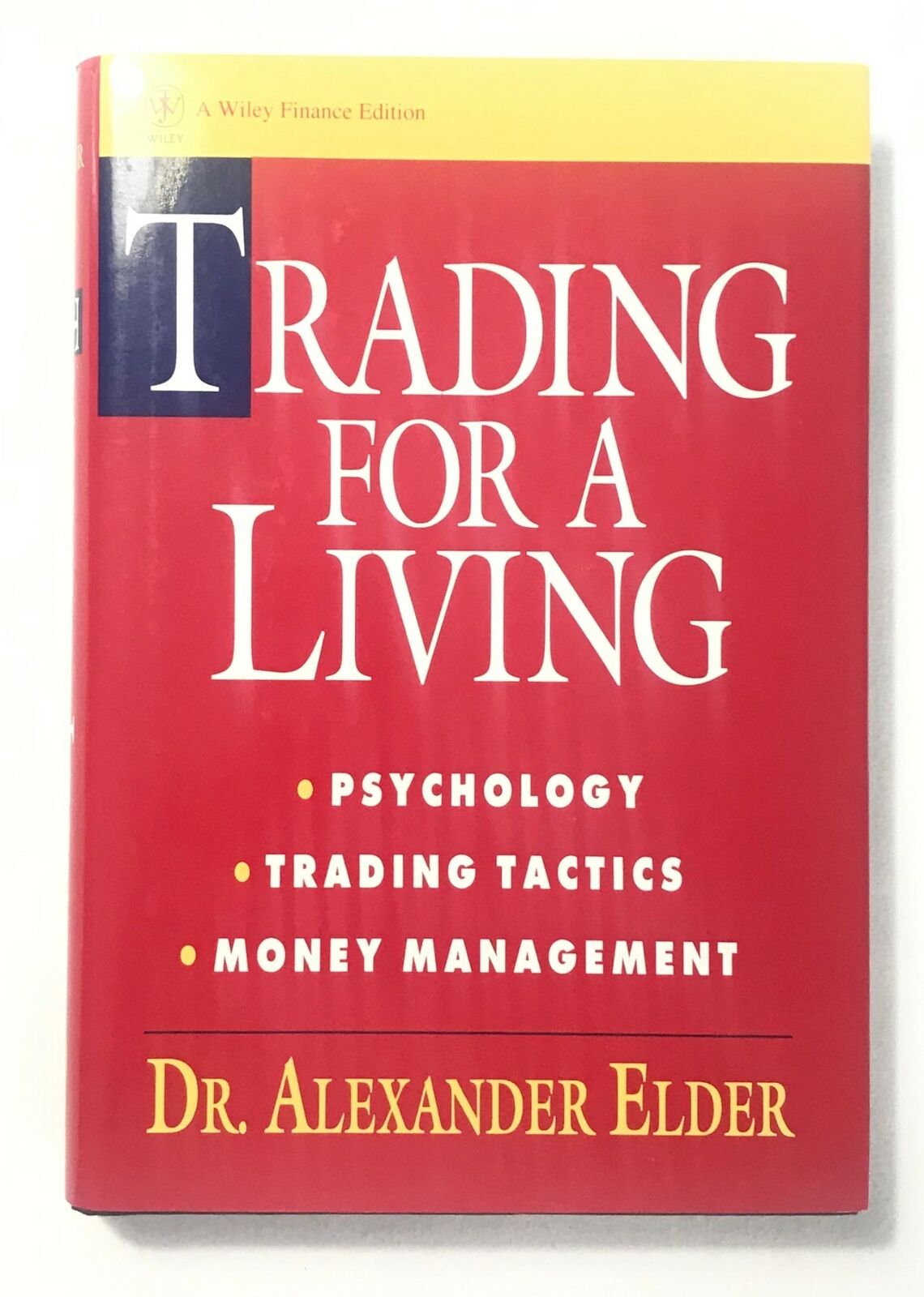 Trading for a Living: Psychology, Trading Tactics, Money Management (Hardback)