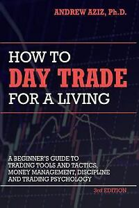 How to Day Trade for a Living Andrew Aziz Paperback