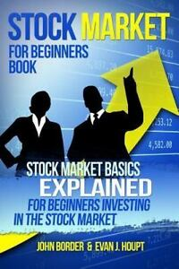 The Investing: Stock Market for Beginners Book : Stock Market Basics…