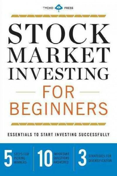 Stock Market Investing for Beginners : Essentials to Start Investing Successf…