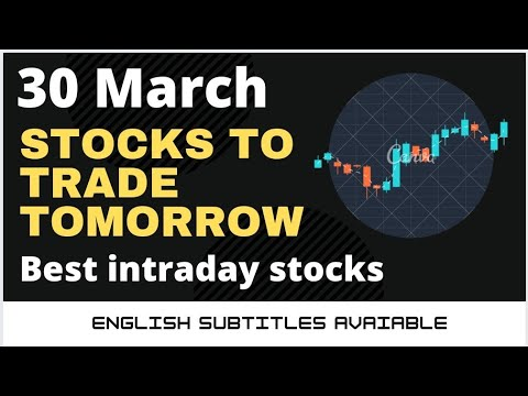 Daily best intraday stocks || 30th March 2021 || Stocks to trade tomorrow.