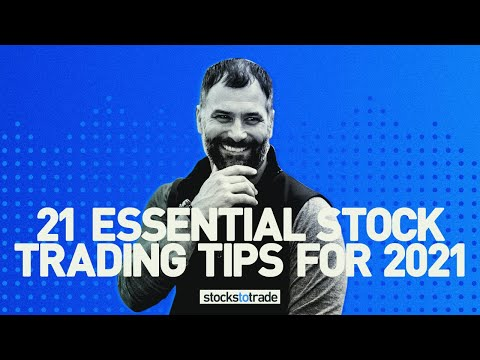21 Essential Stock Trading Tips for 2021